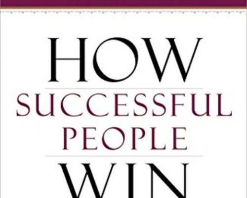 How Successful People Win by John Maxwell