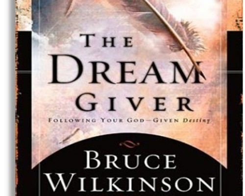 The Dream Giver by Bruce Wilkerson