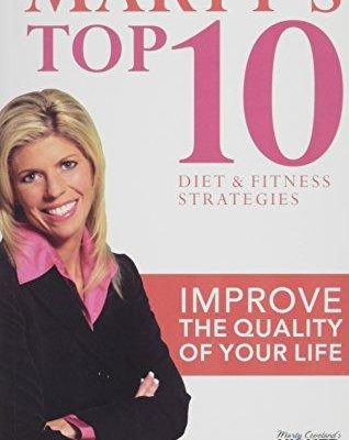 Marty's Top 10 Diet and Fitness Strategies – Marty Copeland